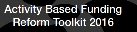 Activity Based Funding Reform Toolkit 2016