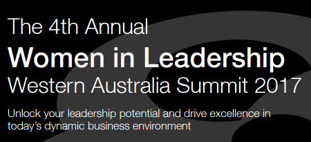 The 4th Annual Women in Leadership Western Australia Summit 2017