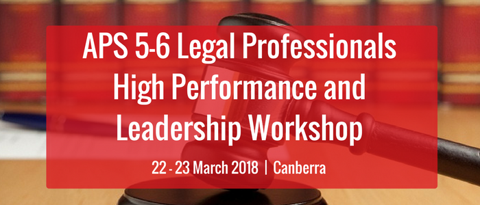 APS 5-6 Legal Professionals High Performance and Leadership Workshop