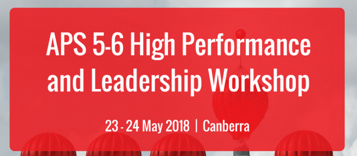 APS 5-6 High Performance and Leadership Workshop