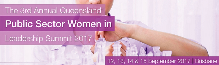The 3rd Annual Queensland Public Sector Women in Leadership Summit 2017