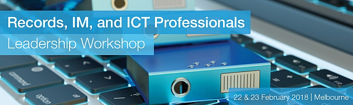 Records, IM, and ICT Professionals Leadership Workshop
