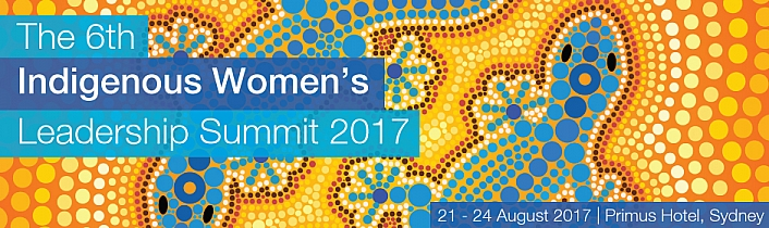 The 6th Indigenous Women's Leadership Summit 2017