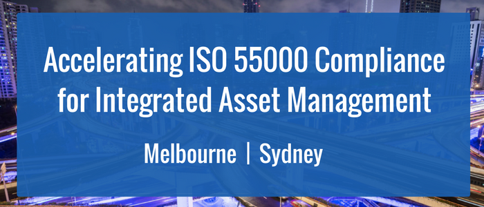Accelerating ISO 55000 Compliance for Integrated Asset Management