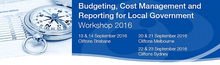 The Budgeting, Cost Management and Reporting for Local Government Workshop 2016
