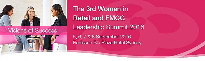The 3rd Women in Retail and FMCG Leadership Summit 2016