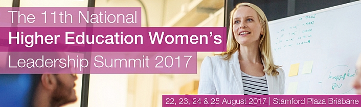 The 11th National Higher Education Women's Leadership Summit 2017
