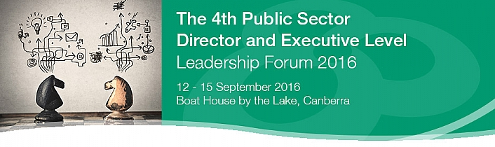 The 4th Public Sector Director and Executive Level Leadership Forum 2016