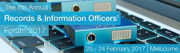 The 8th Annual Records & Information Officers' Forum 2017