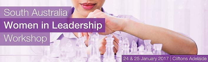 South Australia Women in Leadership Workshop