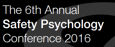 The 6th Annual Safety Psychology Conference 2016