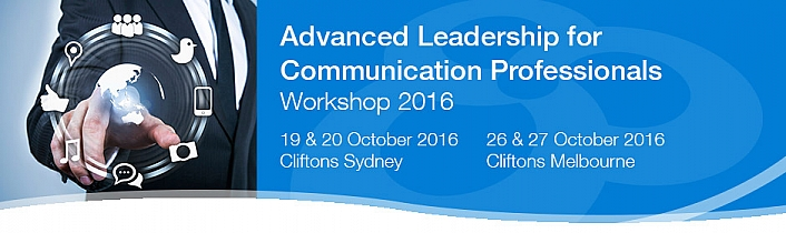 Advanced Leadership for Communication Professionals Workshop 2016