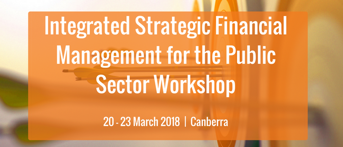 Integrated Strategic Financial Management for the Public Sector Workshop