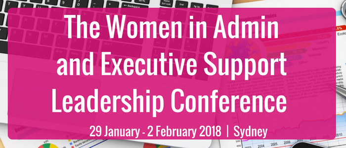 The Women in Admin and Executive Support Leadership Conference 2018