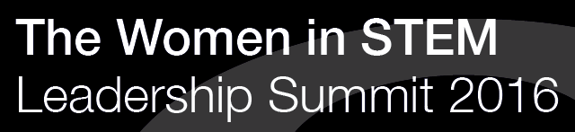 The Women in STEM Leadership Summit 2016