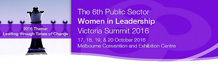 The 6th Public Sector Women in Leadership Victoria Summit 2016