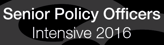 Senior Policy Officers Intensive 2016