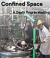 Confined Space- A death trap in waiting