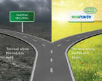 New environmental regulations are coming down the road. Which way will you go?