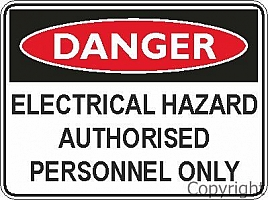 Danger elect.hazard auth. (100X140) by WILCOX SAFETY & SIGNS PTY LTD, VIC 3180